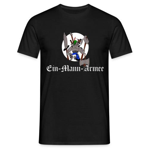 Ein-Mann-Armee (weiße Schrift) - Männer T-Shirt