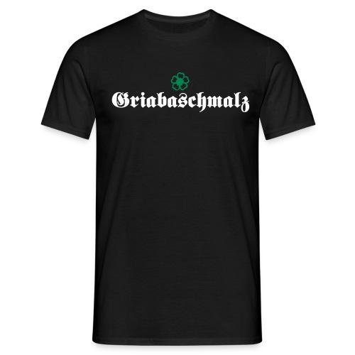 griabaschmalz 2 - Männer T-Shirt