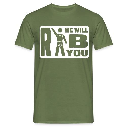 finerib we will ripp you 1 - Männer T-Shirt