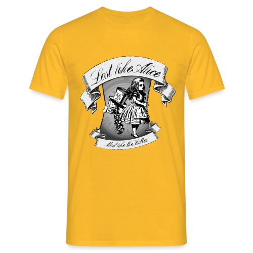 Lost like Alice, Mad like the Hatter - Men's T-Shirt