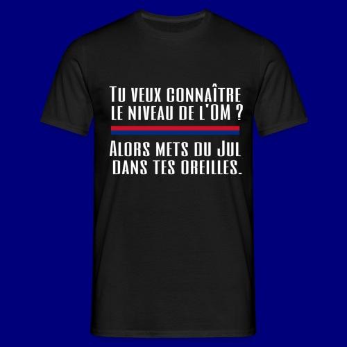 Jul dans t'es oreilles - T-shirt Homme