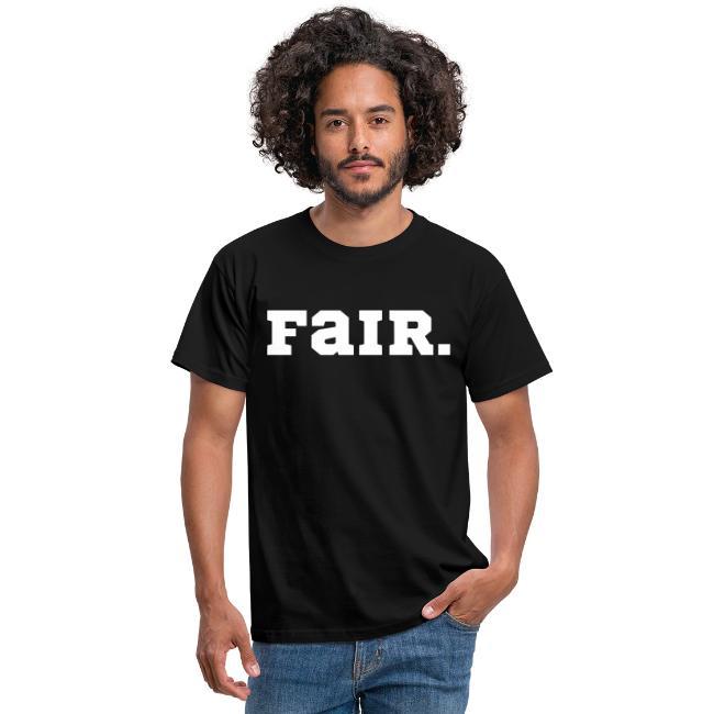 Fair - Gerecht, in Ordnung, anständig, korrekt