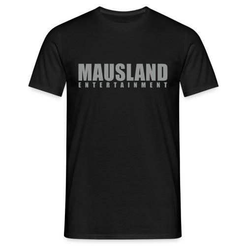 mausland entertainment - Männer T-Shirt