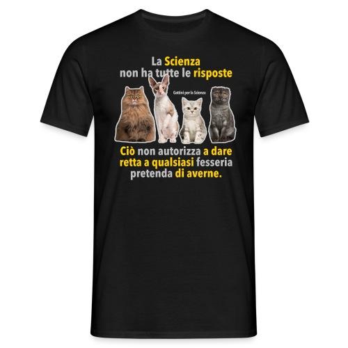 Gattini Risposte Scienza - Maglietta da uomo