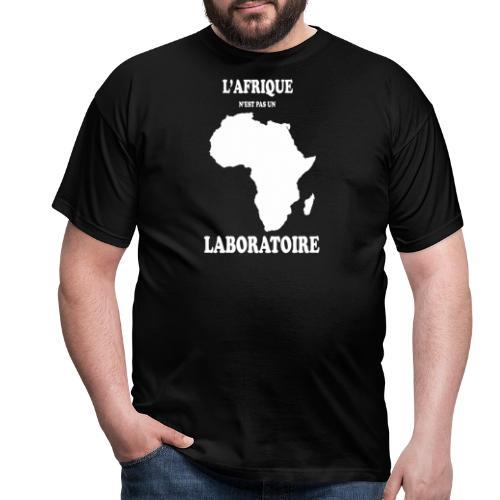 L' Afrique n'est pas un Laboratoire - T-shirt Homme