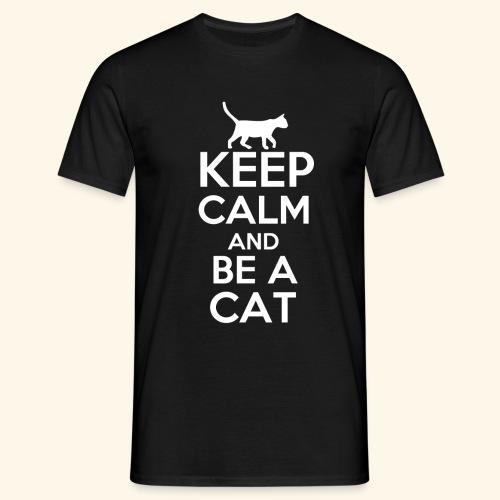 Keep Calm Katzen T-Shirt Englisch - Männer T-Shirt