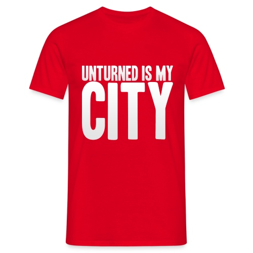 Unturned is my city - Men's T-Shirt