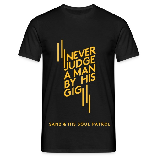 Man By His Gig - Männer T-Shirt