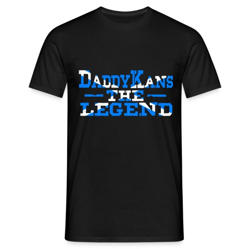 Daddy Kans The Legend - Men's T-Shirt