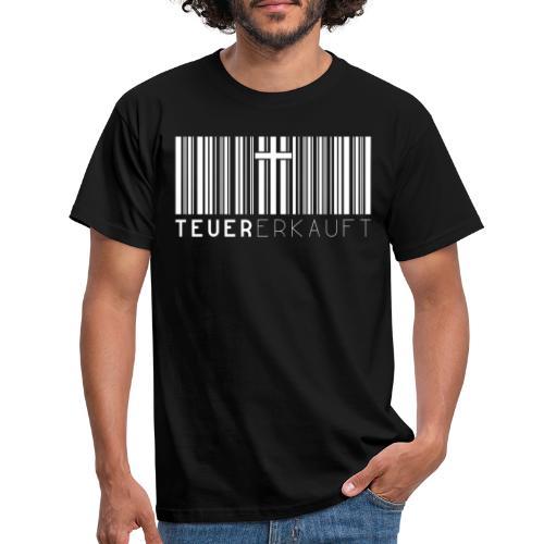 Teuer Erkauft Barcode Jesus Kreuz - Christlich - Männer T-Shirt