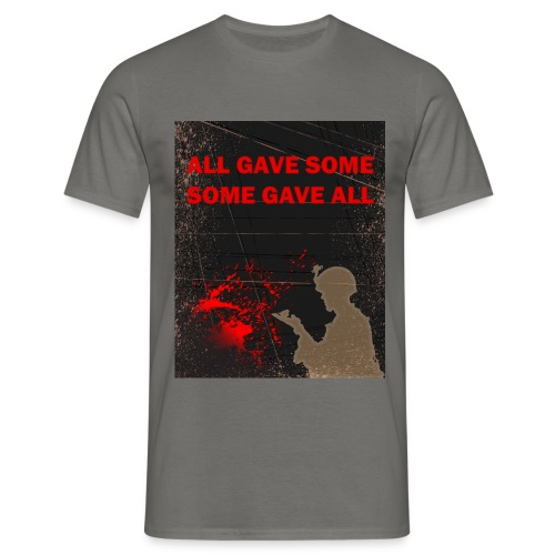 All gave some - Herre-T-shirt