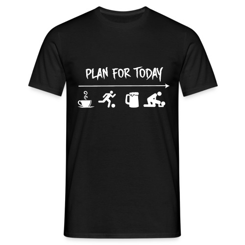 plan for today football - T-shirt Homme