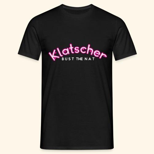 Klatscher Brand Sexy Spruch Lady Girl - Männer T-Shirt