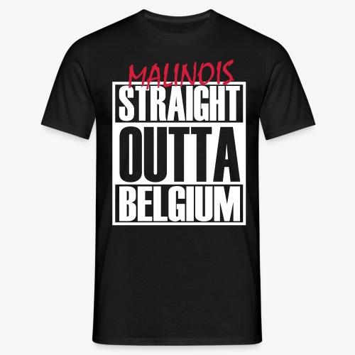 Straight Outta Belgium - Männer T-Shirt