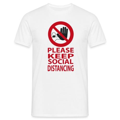 PLEASE KEEP SOCIAL DISTANCING - Maglietta da uomo