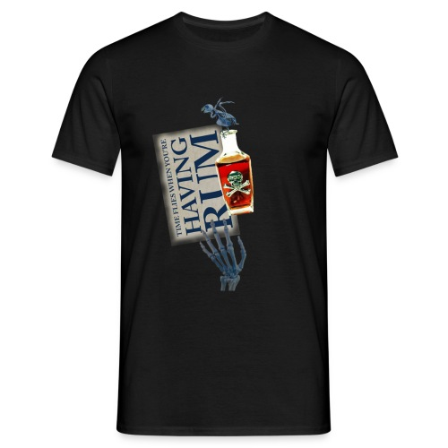 Rum needs - Men's T-Shirt