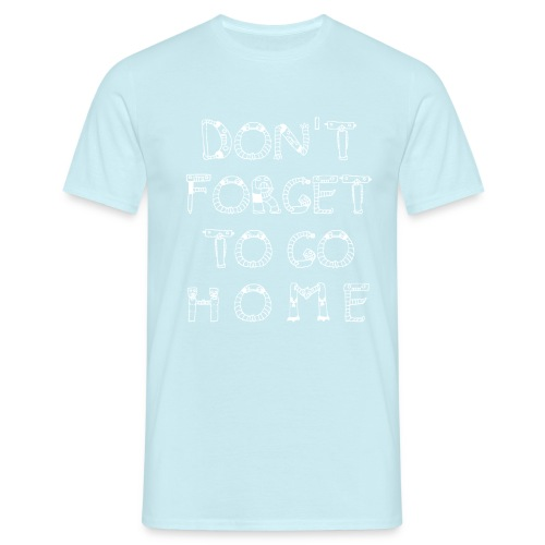 most wanted dont forget - Männer T-Shirt