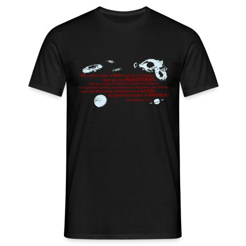 NASA Neil deGrasse Tyson quote - Men's T-Shirt