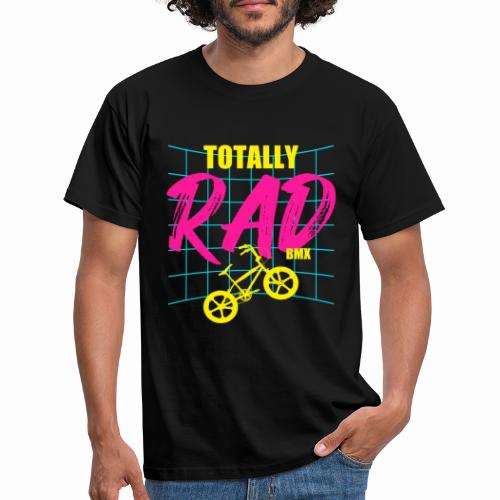 BMX Totally Rad Retro Vintage 80's Bmx Bike Cycle - Men's T-Shirt