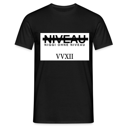 Niveaulos - Männer T-Shirt