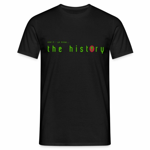 if ye know blk - Men's T-Shirt