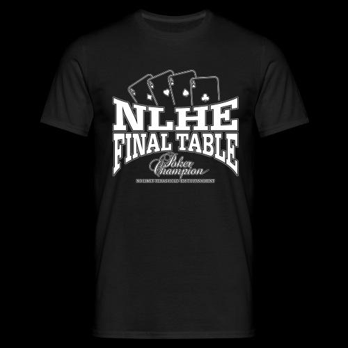 NLHE Final Table (white) - Men's T-Shirt