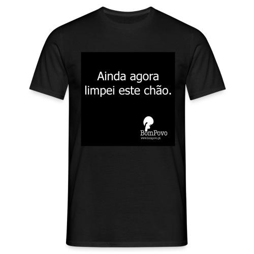 p aindaagoralimpeiestechao - Men's T-Shirt