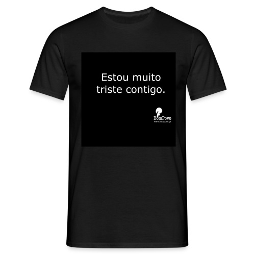 bompovo preta estoumuitotristecontigo - Men's T-Shirt