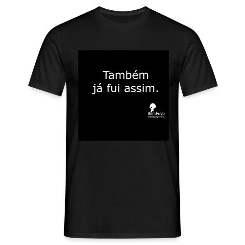 bompovo pretas tambemjafuiassim - Men's T-Shirt