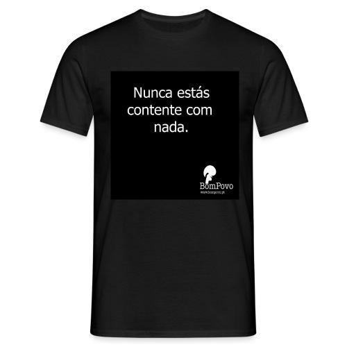 nunca contente - Men's T-Shirt