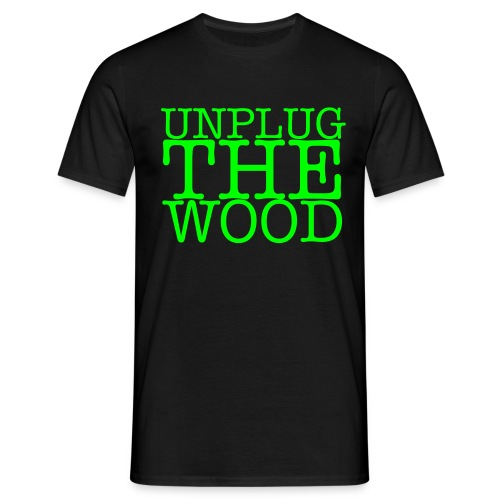 Unplug The Wood square - Men's T-Shirt