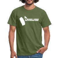 I Wish I Was Kitesurfing - White - Men's T-Shirt - military green