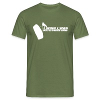 I Wish I Was Kitesurfing - White - Men's T-Shirt - military green