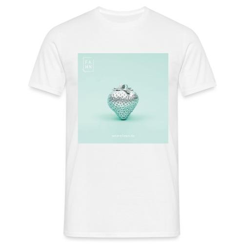 FAWN_Merch_Erdbeere_silbe - Männer T-Shirt