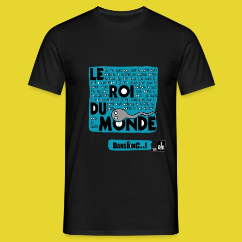 LE ROI DU MONDE png - T-shirt Homme