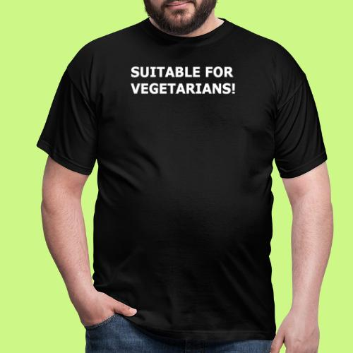 Suitable for vegetarians - Men's T-Shirt
