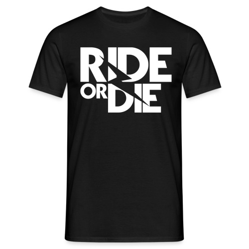 RIDE OR DIE - Camiseta hombre
