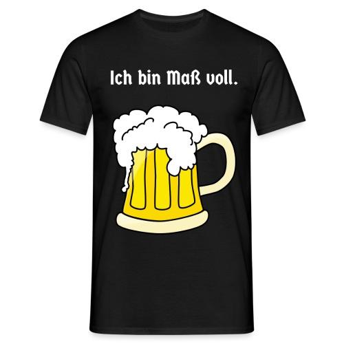 ICH BIN MASS VOLL - Männer T-Shirt