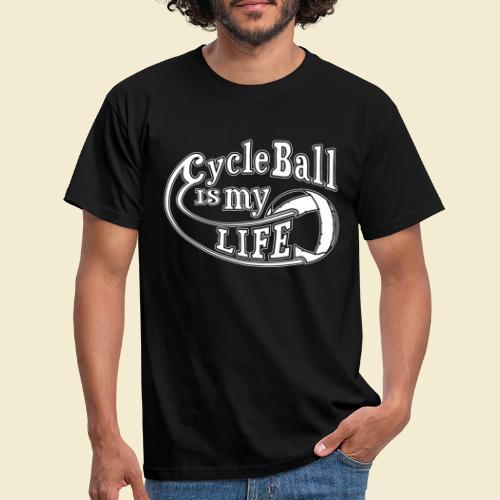 Radball | Cycle Ball is my Life - Männer T-Shirt