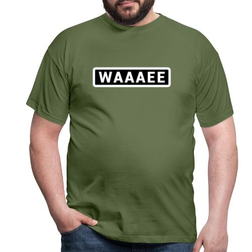 WAAAAEEE. Pour le style. - T-shirt Homme