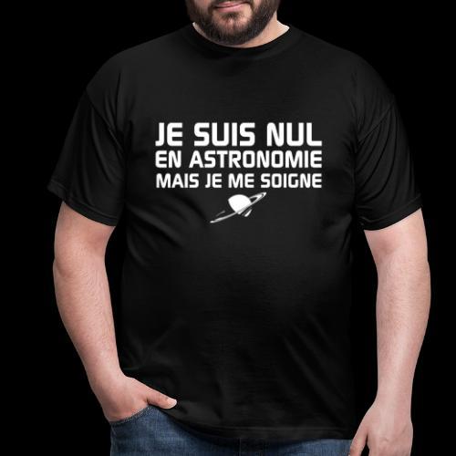 Je suis nul en Astronomie - T-shirt Homme