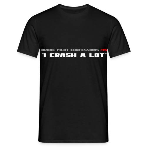 I CRASH A LOT - Men's T-Shirt