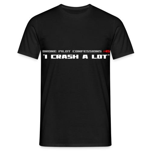 I CRASH A LOT - Men's T-Shirt