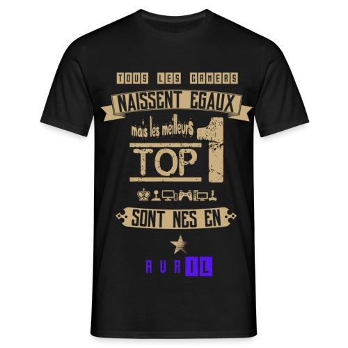 Gameur Top 1 Avril - T-shirt Homme