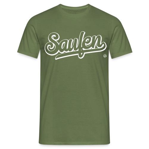SAUFEN SHIRT - Damen Herren Frauen Männer T Shirt - Mannen T-shirt