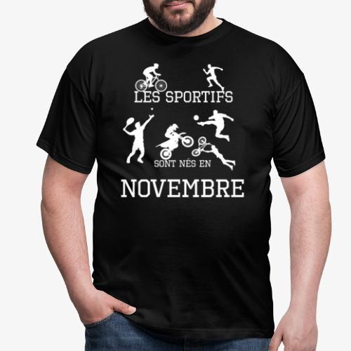 Les sportifs sont nés en Novembre - T-shirt Homme