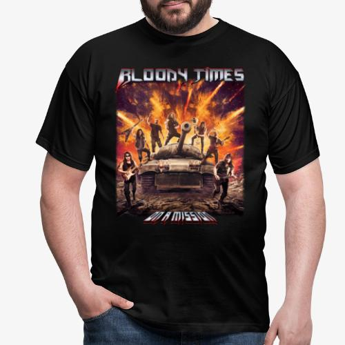Bloody Times - On A Mission - Men's T-Shirt