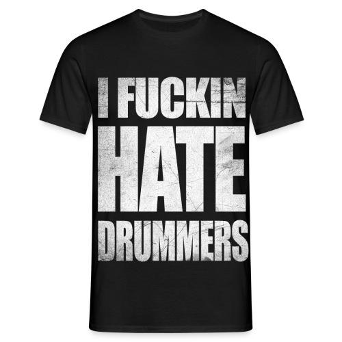 i hate drummers SCRATCH2015 png - Men's T-Shirt