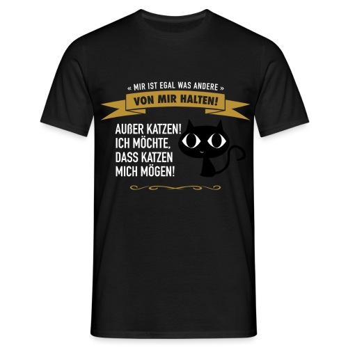 Hauptsache Katzenliebe! - Männer T-Shirt