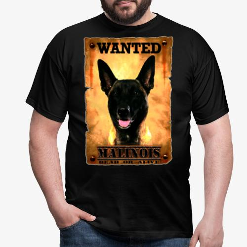 malinois wanted - T-shirt Homme